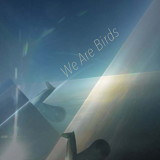 "We Are Birds ""No Return"" CD cover"