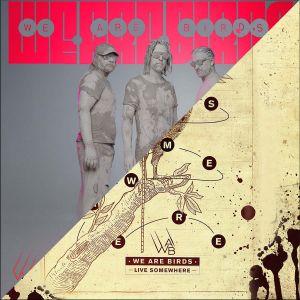 Pack téléchargement albums No Return et Live Somewhere - by We Are Birds music
