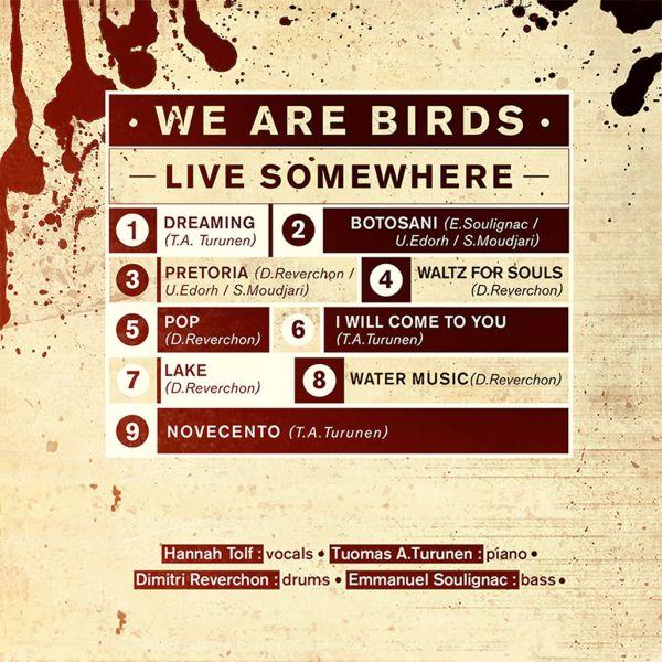 We Are Birds: Concert Live Somewhere album CD Cover Back