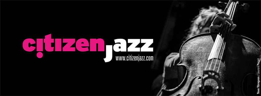 We Are Birds cité dans Citizen Jazz magazine